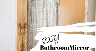 Bathroom Renovation - DIY Bathroom Mirror Makeover